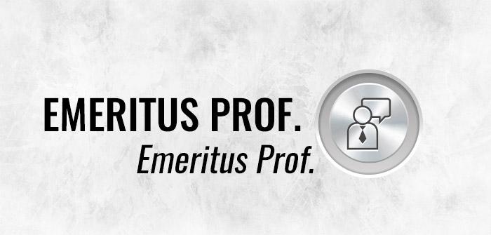 Emeritus Prof.
