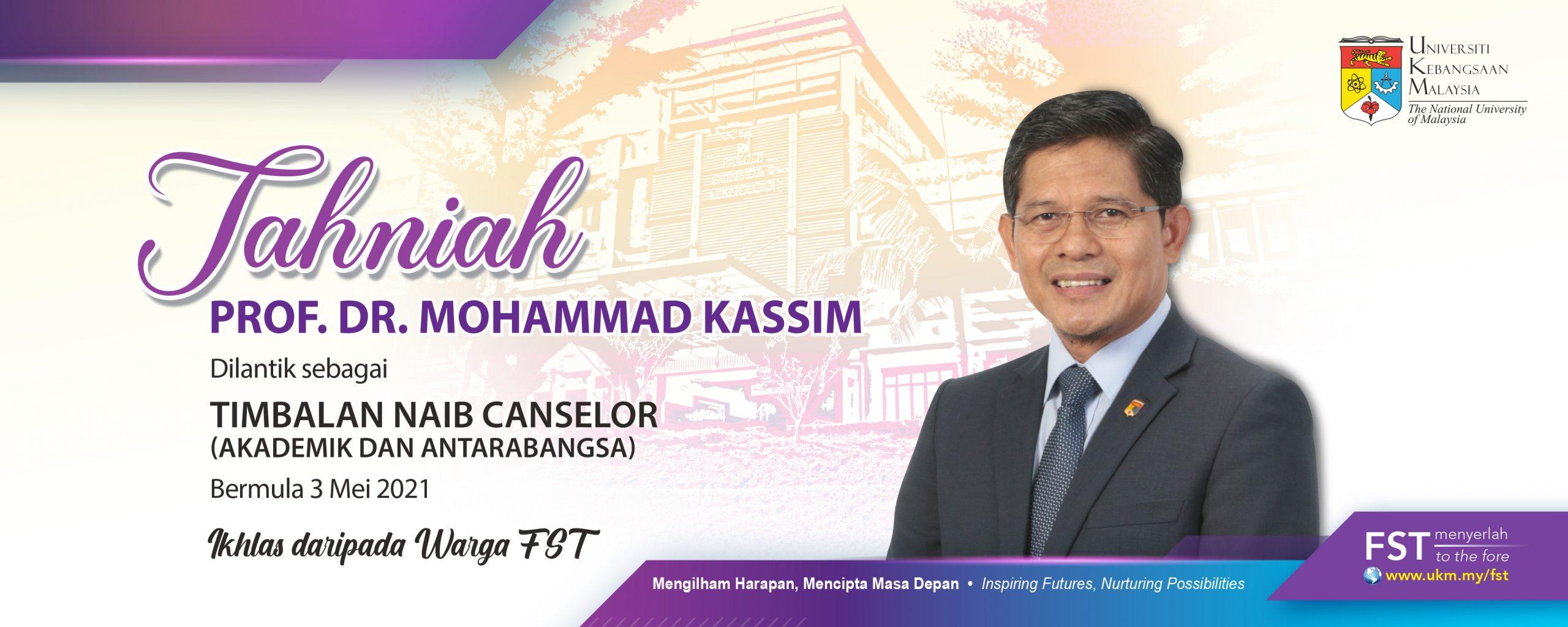 Tahniah Prof. Dr. Mohammad Kassim. Dilantik Sebagai Timbalan Naib Canselor (Akademik Dan Antarabangsa)