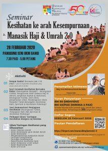 Seminar Kesihatan ke arah Kesempurnaan Manasik Haji & Umrah 2.0 @ Panggung Seni UKM