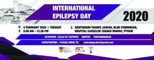 International Epilepsy Day 2020 @ Auditorium, Kompleks Pendidikan Perubatan Canselor Tuanku Ja'afar, UKM KKL, Cheras