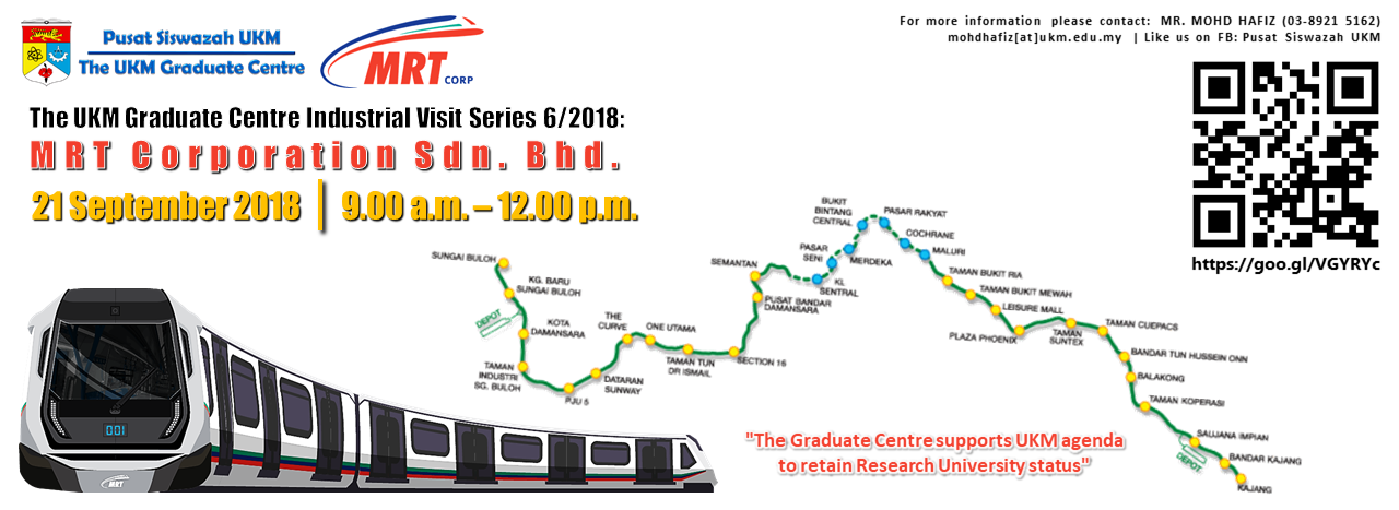 The UKM Graduate Centre Industrial Research Visit Series 6/2018:  MRT Corporation Sdn. Bhd.