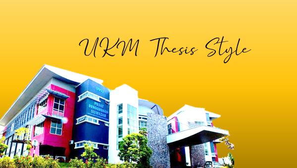 UKM Thesis Style