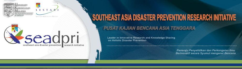 Southeast Asia Disaster Prevention Research Initiative (SEADPRI-UKM)