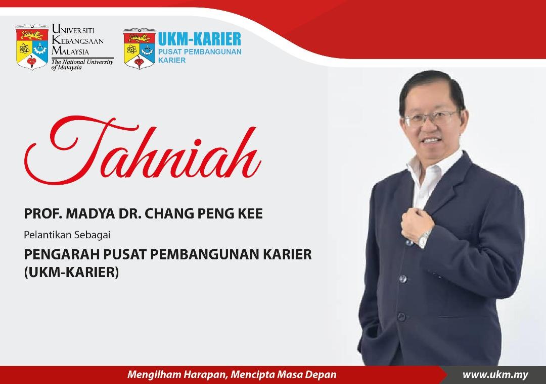 PELANTIKAN PROF. MADYA DR. CHANG SEBAGAI PENGARAH UKM-KARIER
