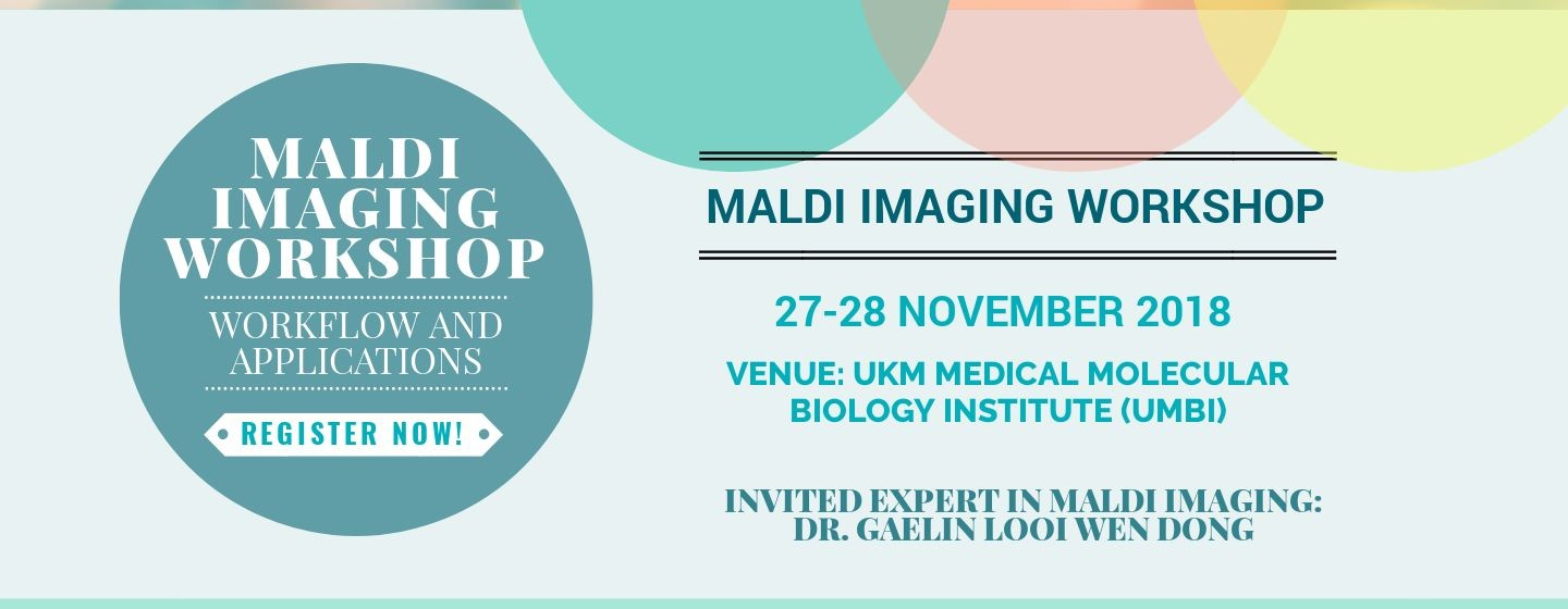 20181105 MALDI Imaging Workshop – Workflow and Applications
