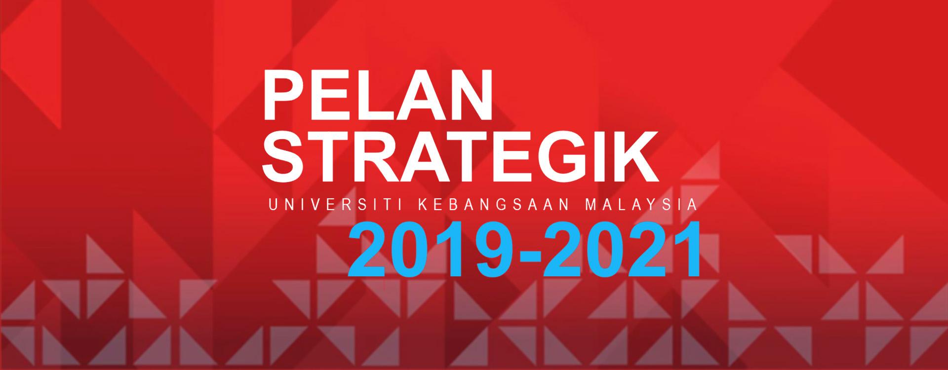 Pelan Strategik UKM 2019-2021