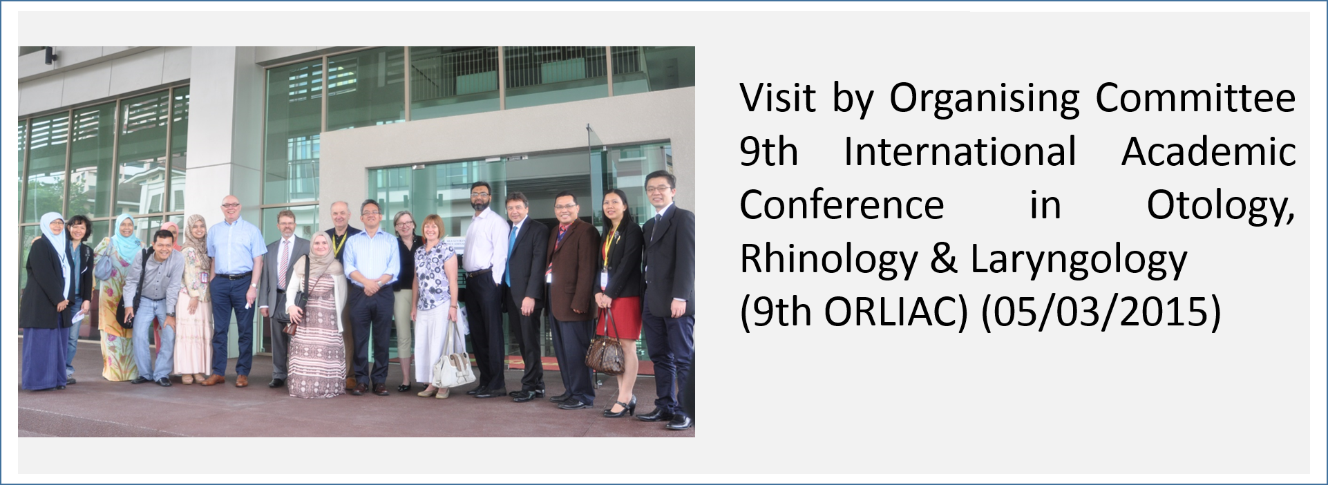 Visit by Organising Committee 9th International Academic Conference in Otology, Rhinology & Laryngology