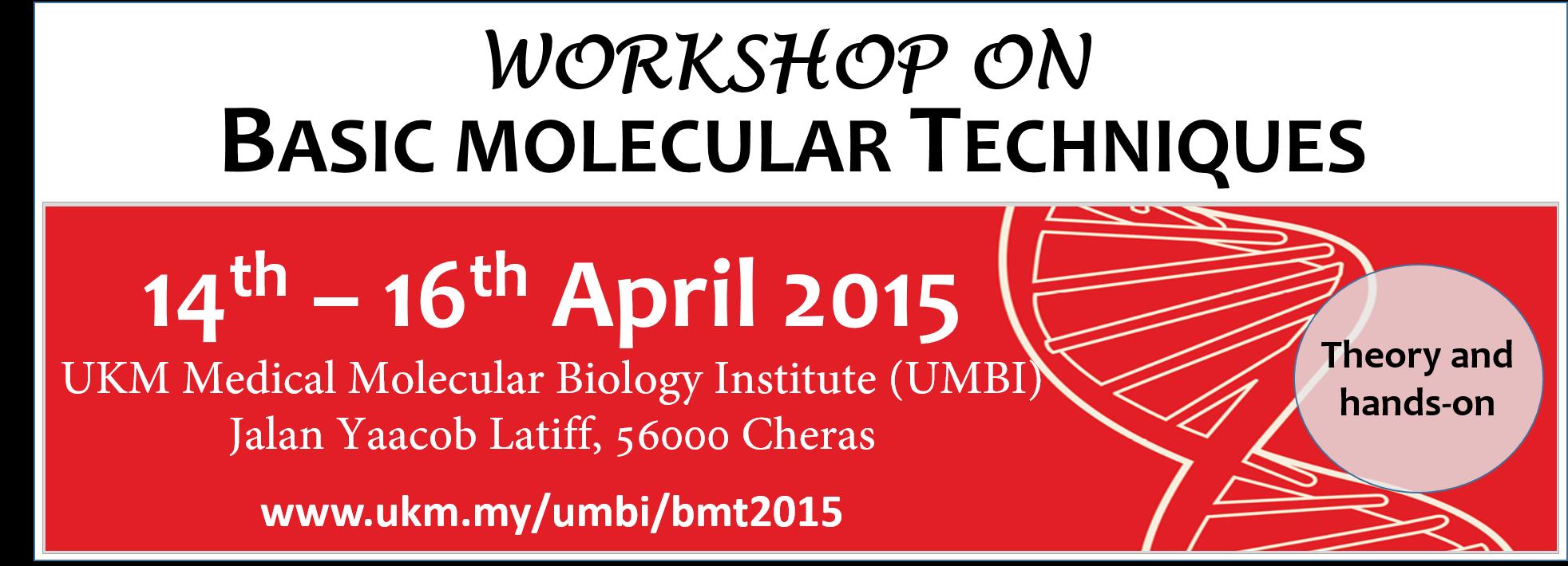 Workshop On Basic Molecular Techniques